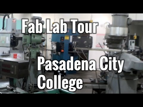 Fab Lab Tours: Pasadena City College Fab Lab