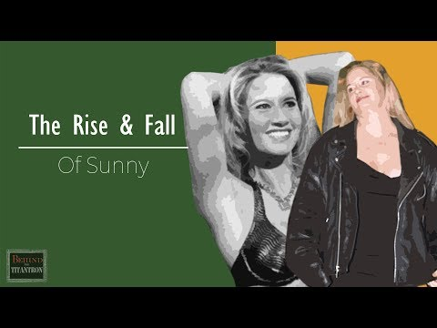 Behind The Titantron | The Rise & Fall Of Sunny | Episode 18