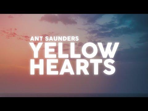 ant-saunders---yellow-hearts-(lyrics-/-lyric-video)