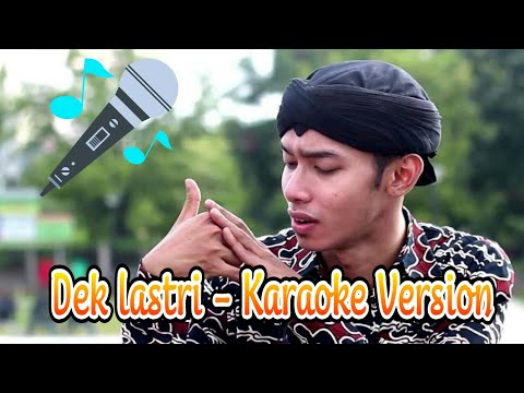 Dek Lastri - Karaoke Version