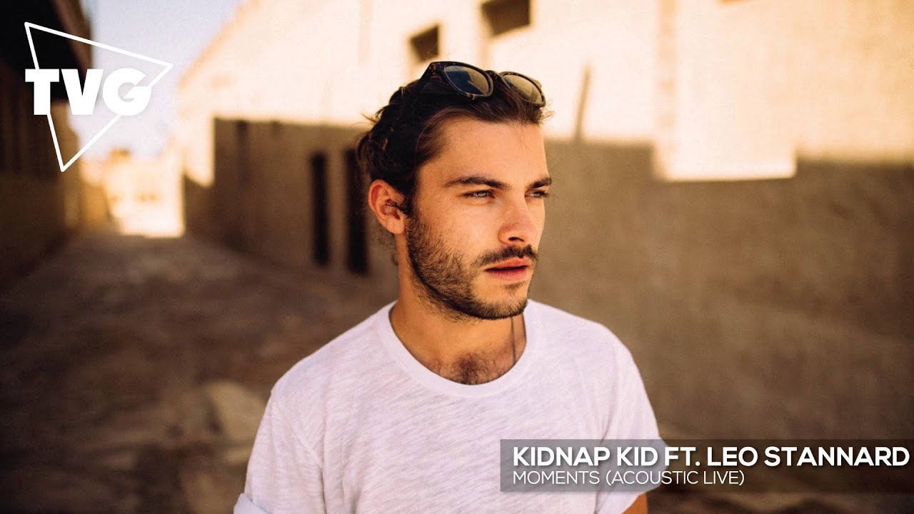 Kidnap Kid ft. Leo Stannard - Moments (Acoustic Live)