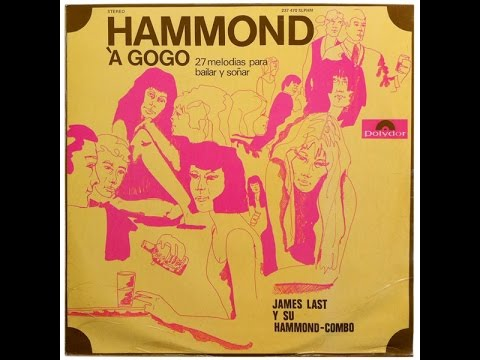 "James Last and his Hammond-Combo (electro mechanic): ""The damn series?""."