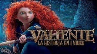 valiente-la-historia-en-1-video