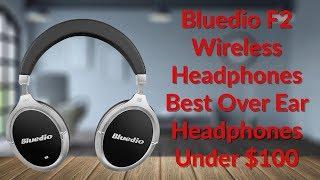 Bluedio F2 Wireless Headphones Best Over Ear Headphones Under $100 - YouTube Tech Guy