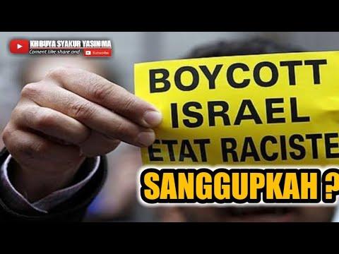 Sanggupkah Kita Memboikot Produk Israel Dan Amerika    Buya Syakur Yasin Ma