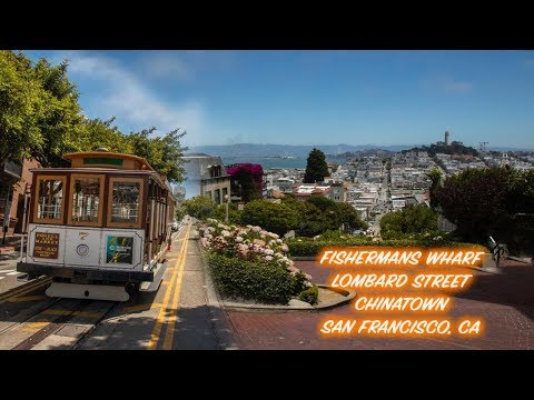 Exploring San Francisco (Fisherman's Wharf,  Lomard Street And Chinatown Market)