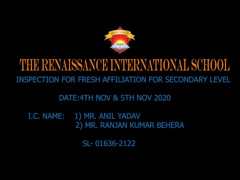 CBSE INSPECTION FOR FRESH AFFILIATION FOR SEC LEVEL THE RENAISSANCE INTERNATIONAL SCHOOL, KHARAGPUR