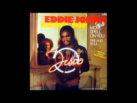 Eddie Johns - More spell on you [One more time]