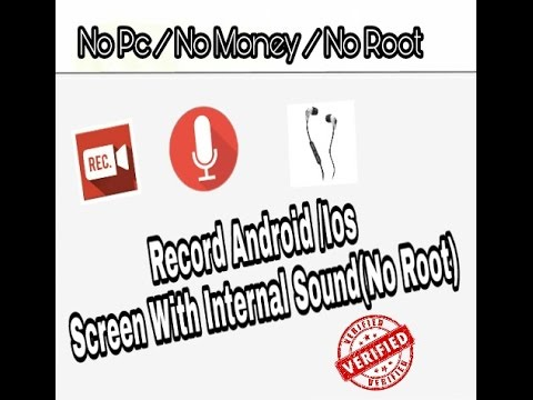 How To Record Android Screen With Internal Sound ( No Root/ No Pc / No Money)