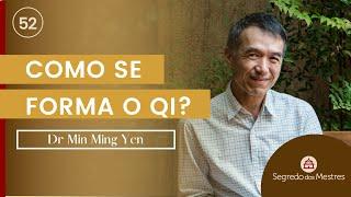COMO SE FORMA O QI? MEDICINA TRADICIONAL CHINESA COM DR MIN
