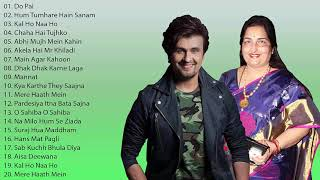 My Collection SONU Nigam & Anuradha PAUdwal Best Bollywood Romantic Songs | Audio Jukebox