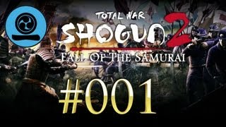 Shogun 2: Fall Of The Samurai [Jozai-Kampagne] [HD] #001 Ehret die Traditionen