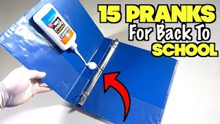15 Funny Pranks For Back To School - How To Prank | Nextraker