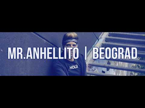 MR.ANHELLITO - BEOGRAD - 2017