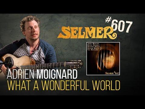 Adrien Moignard guitar solo on What a Wonderful World