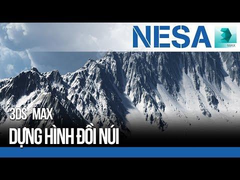 🔰 Dựng hình (Modeling) đồi núi trong 3Ds Max  ⚜️ NESA iCAD