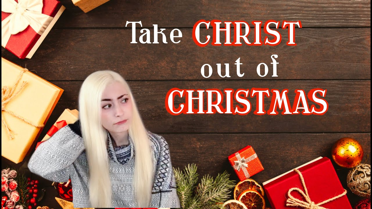 Take Christ Out Of Christmas
