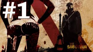 The Saboteur - Part 1 - ( Full Gameplay Playthrough / Walkthrough / Let