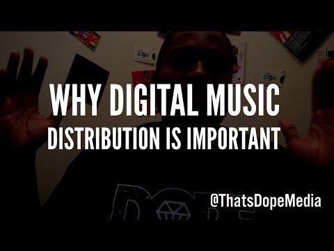 Why Digital Music Distribution Is Important
