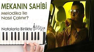 Norm Ender Mekanın Sahibi Melodika Notaları