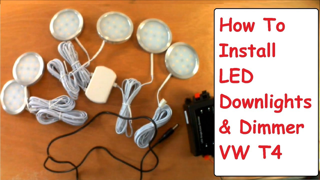 Campervan Led Downlight Dimmer Install Vw T4 Camper Conversion Led Lights Youtube
