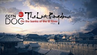 The Lost Kingdoms: On The Banks Of The Ili River 1