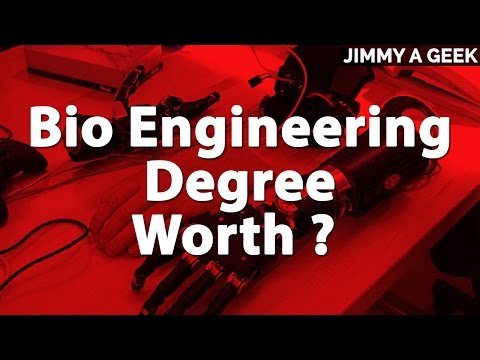 Is Bio Engineering Degree Worth ?