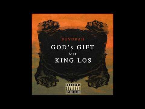 Kevorah - God's Gift ft. King Los