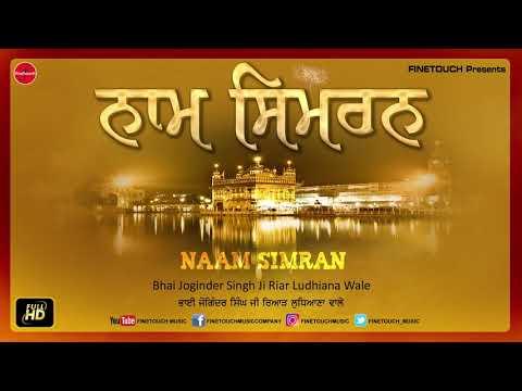 Spend 30 Minutes With Bhai Joginder Singh Ji Riar's Naam Simran | Shabad Gurbani 2020 | Finetouch