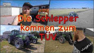 FarmVLOG#130 - Die Schlepper kommen zum TÜV
