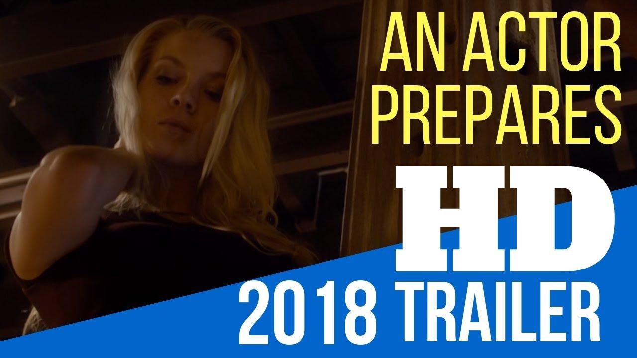 Download AN ACTOR PREPARES 2018 MOVIE TRAILER