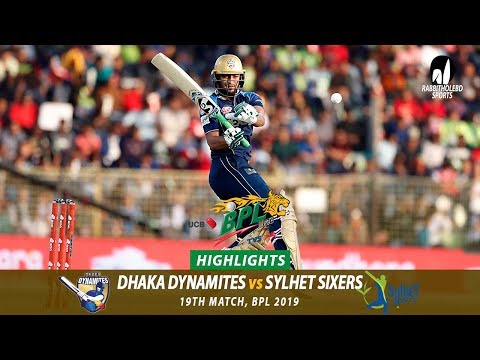 Sylhet Sixers vs Dhaka Dynamites Highlights  19th Match  Edition 6  BPL 2019