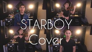 Starboy - The Weeknd (Jason Chen x Joseph Vincent)