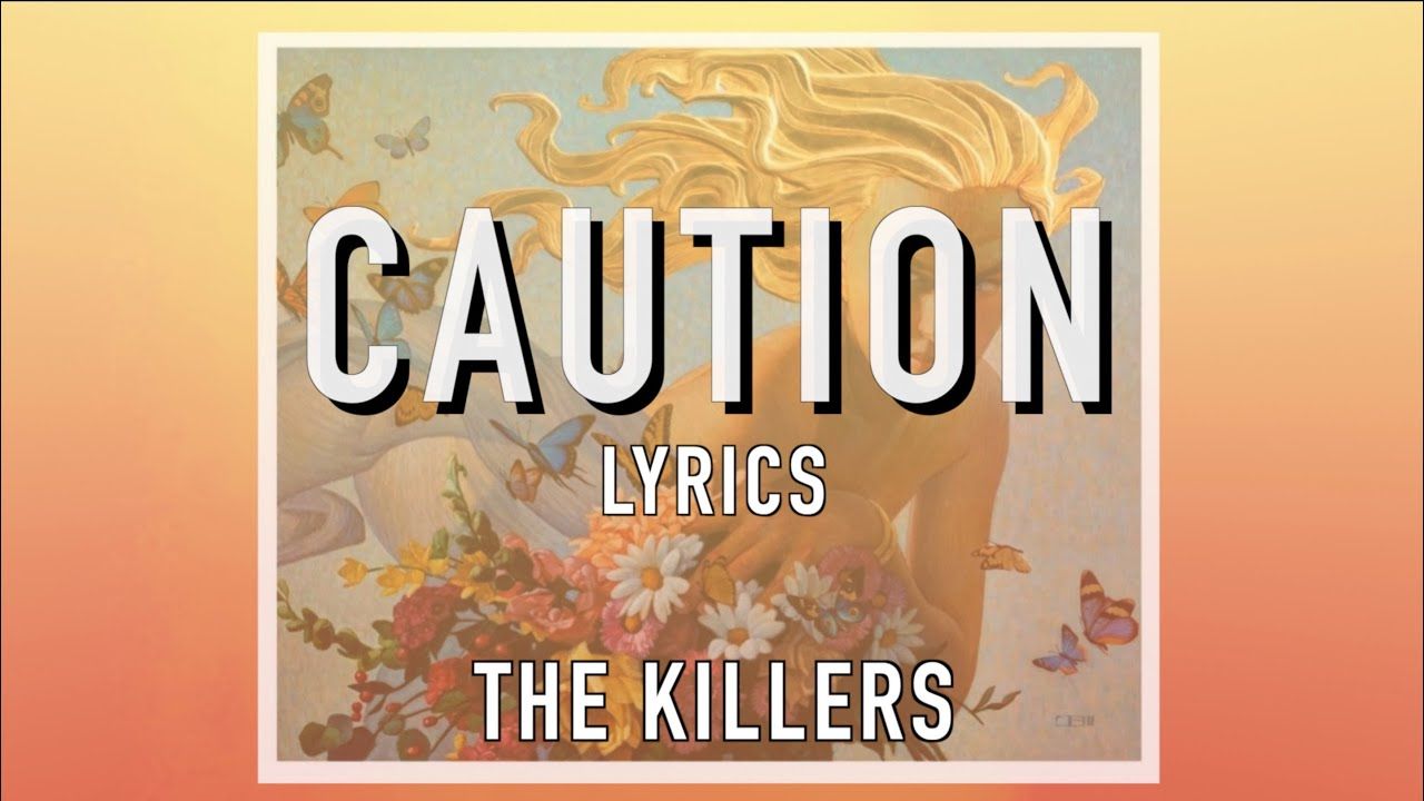 """Download The Killers - """"Caution"""" Official Lyrics"""