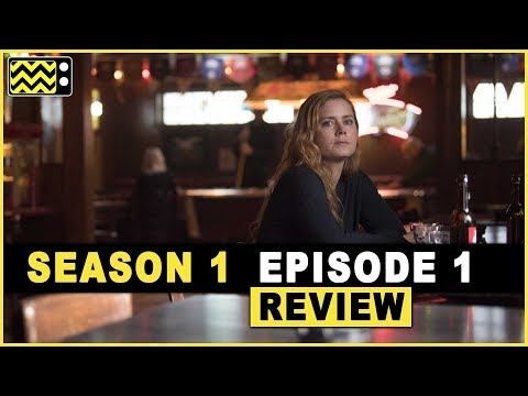Sharp Objects Season 1 Episode 1 Review & After Show