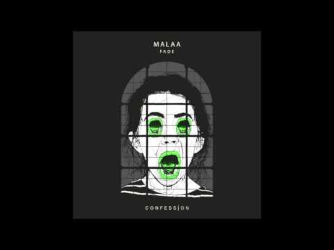"""Malaa - """"Fade"""" OFFICIAL VERSION"""