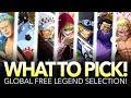 WHAT FREE LEGEND SHOULD YOU CHOOSE? High Seas Pirates Rewards! (One Piece Treasure Cruise - Global)