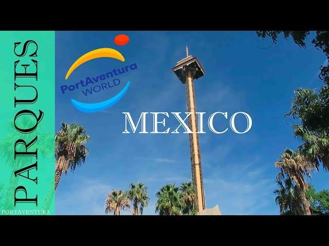 PortAventura Park Area Mexico | Salou Tarragona