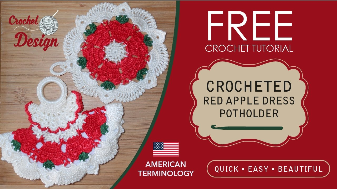 Free Crochet pattern : Red apple dress potholder and doily ...