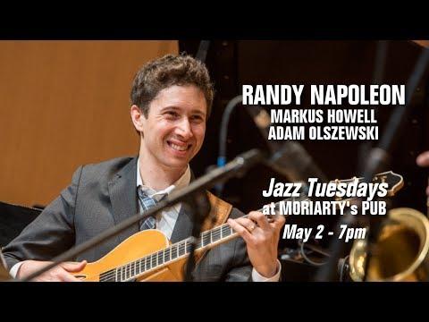 Jazz Tuesdays with Randy Napoleon, Markus Howell, Adam Olszewski, Jeff Shoup (5/2/17)