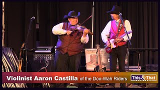 Violinist Aaron Castilla of the Doo-Wah Riders