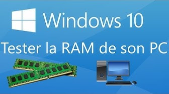 Windows 10 : Tester la RAM de son PC