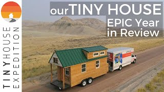 Tiny House Life 2019 Year In Review – An Epic Year