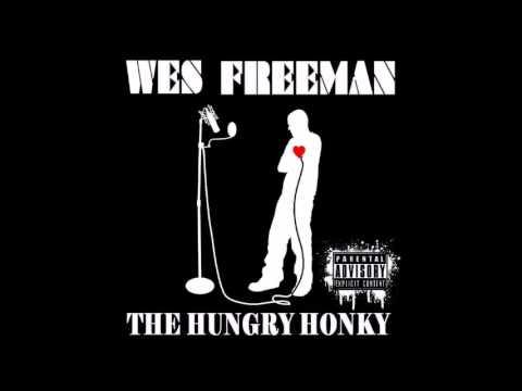 Wes Freeman - I'm From Detroit (Feat. Rob Illo)