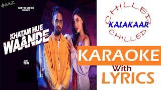Khatam Hue Waande|Emiway Bantai|Yoki|Instrumental with Lyrics
