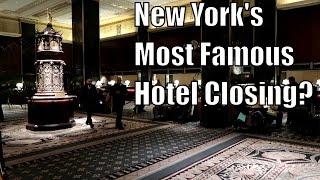 Waldorf Astoria- Exploring Before it CLOSES!