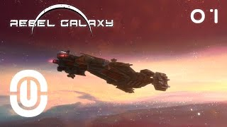 Rebel Galaxy - Episode 01: I want to be a Pirate!