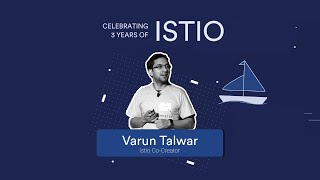 Istio's vision stands test of time: Varun Talwar