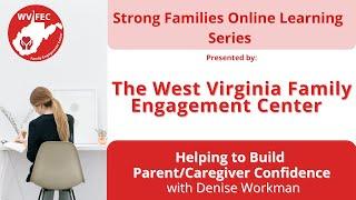 Helping to Build Parent Caregiver Confidence Webinar