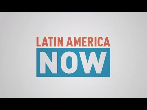 Latin America Now - Episode 8
